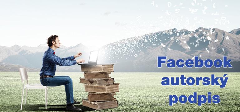 Facebook Author Tag přidává autorský podpis, který bloggerům přivede nové návštěvníky a fanoušky