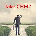 8 tipů pro výběr správného CRM