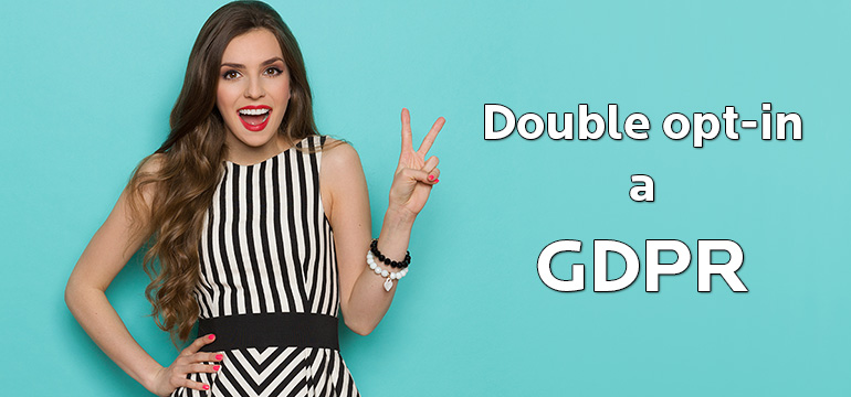 Double opt-in? Jeho výhody a nevýhody (nejen) pro GDPR