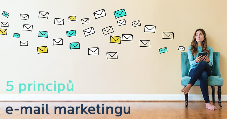 5 klíčových principů e-mail marketingu