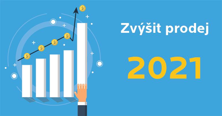 5 způsobů, jak zvýšit prodej ve 2021