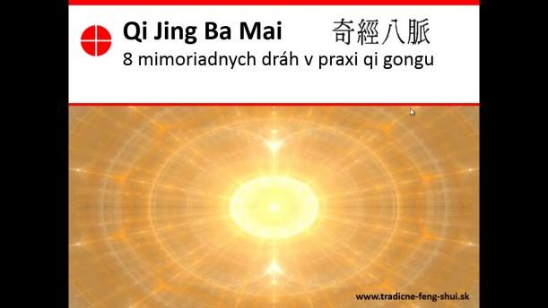 Qi Jing Ba Mai - 8 mimoriadnych dráh v praxi Qi Gongu