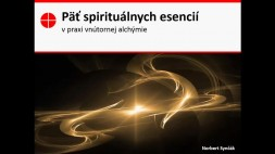 Wu Jing Shen - 5 spirituálnych esencií v alchymistickej praxi Qi Gongu