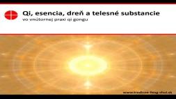 Qi esencia dreň a telesné substancie vo vnútornej praxi qi gongu