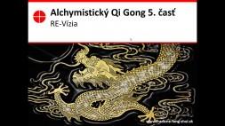 Alchymistický qi gong 6 a 7